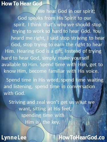 We hear God in our spirit.