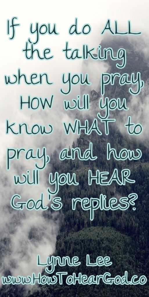 if-you-do-all-the-talking-when-you-pray