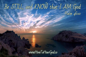 be-still-and-know-that-I-am-God-Psalm-46-10-How-To-Hear-God